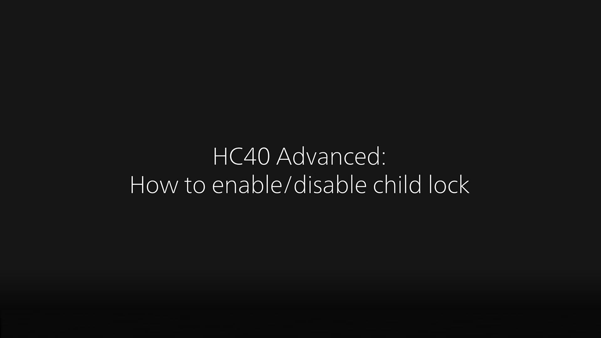 Cómo encender/apagar el bloqueo infantil en el HC40