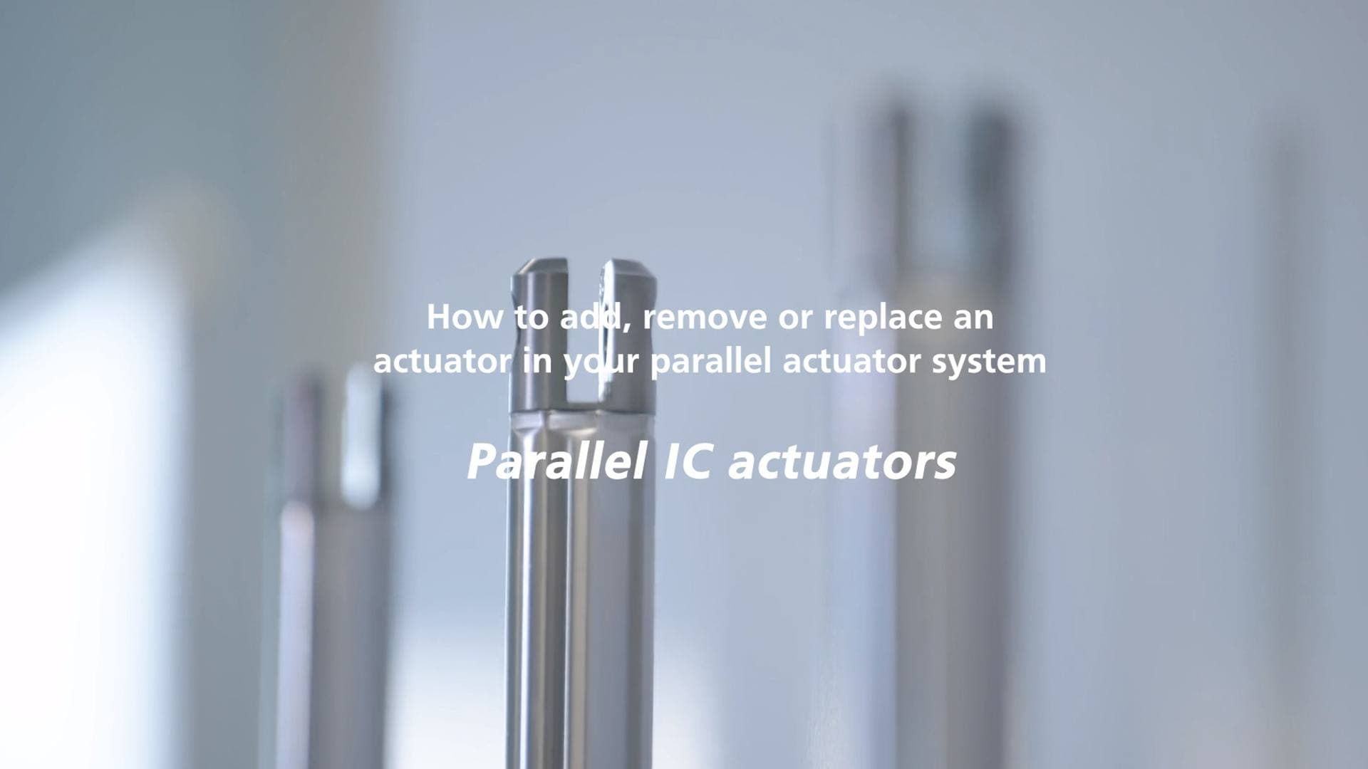 IC parallel actuator system - How to add, remove, or replace an actuator