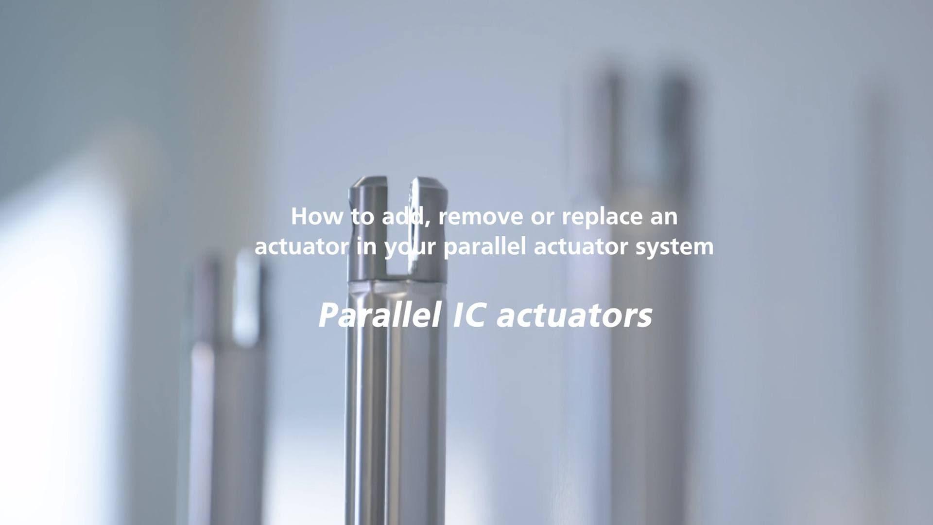 IC paralel aktüatör sistemi - Bir aktüatör eklenmesi, mevcut bir aktüatörün çıkarılması ya da değiştirilmesi
