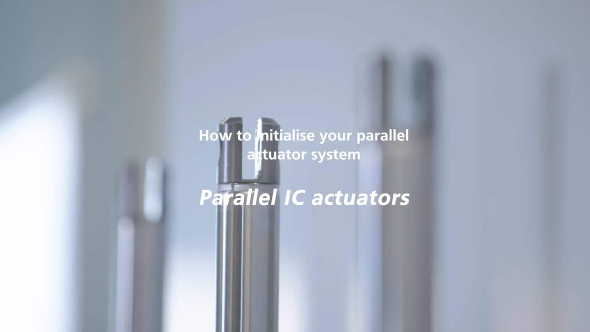IC paralel aktüatör sistemi - Sistemin başlatılması